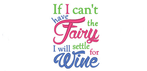 Kitchen Sayings Embroidery If I Can T Have The Wine I Will Have The