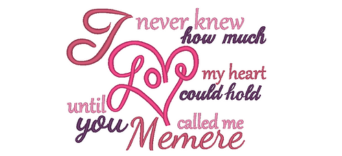 Memere Embroidery Saying - Until you called me Memere 5x7 6x10