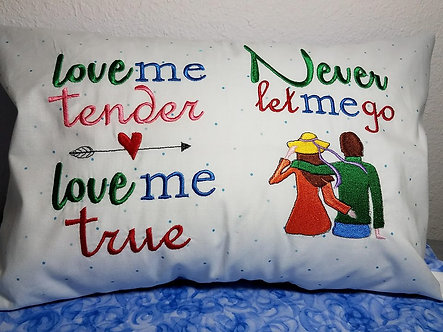 Love me tender, never let me go - reading pillow saying and picture 5x7