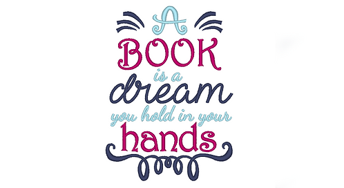 A Book is a dream you hold in your hands - reading pillow saying 5x7