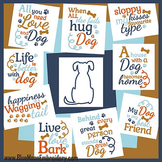 The Dog Collection - Set of 10 Designs - 1 Applique, 9 Sayings 5x7