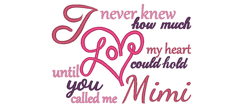Mimi Embroidery Saying - Until you called me Mimi 5x7 6x10