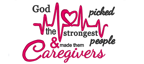 Caregivers Embroidery Design, God picked the strongest people 5x7 6x10