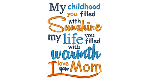 Mother Saying - My childhood you filled with Sunshine 5x7