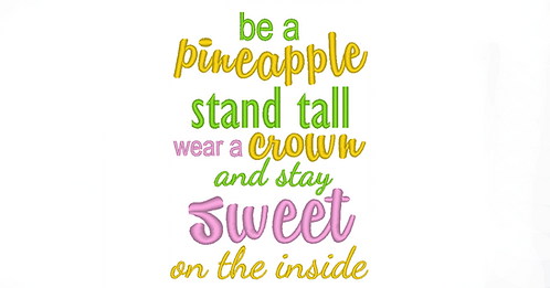 Be a Pineapple Saying Edge Applique 5x7