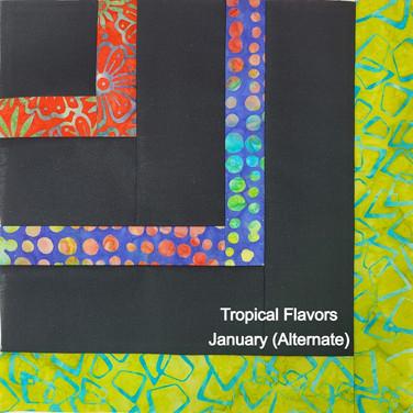 Tropical Flavors - January 2021 (Alternate)