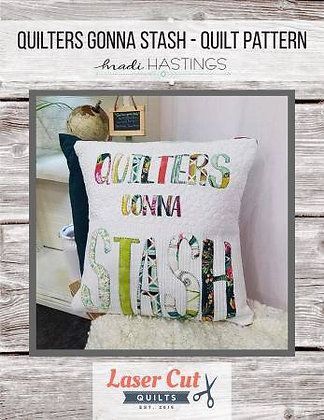 Quilters Gonna Stash