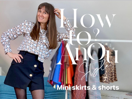 How to Anoustyle MINISKIRTS and SHORTS