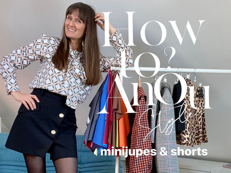How to Anoustyle vos MINI-JUPES et SHORTS