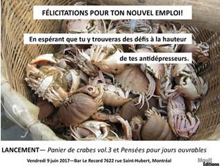 Double lancement à Montréal : Panier de crabes 3 et Pensées pour jours ouvrables