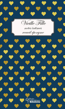 Maintenant en librairie! Vieille Fille, notes intimes