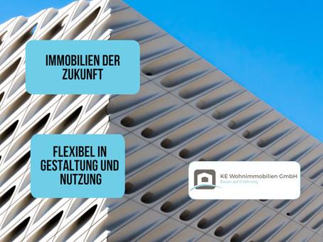 Immobilien der Zukunft: Flexibilität