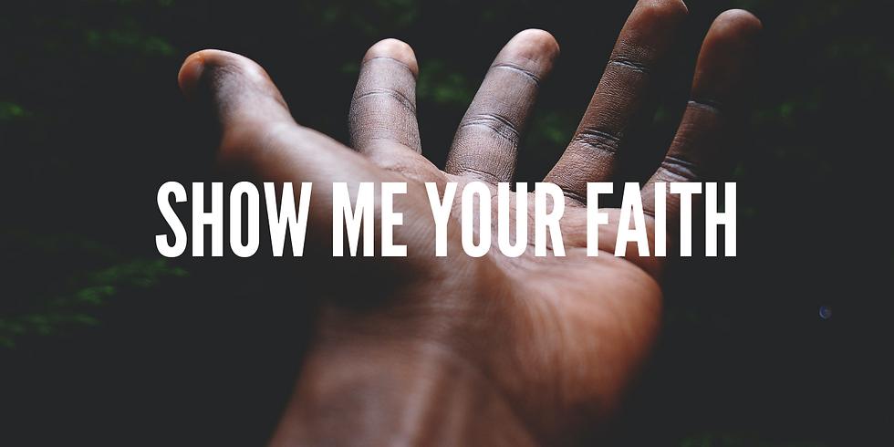 Show Me Your Faith // Aaron Tsang