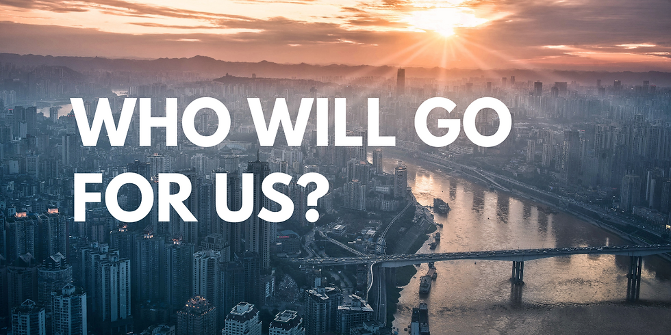 Who Will Go for Us? // Aaron Tsang