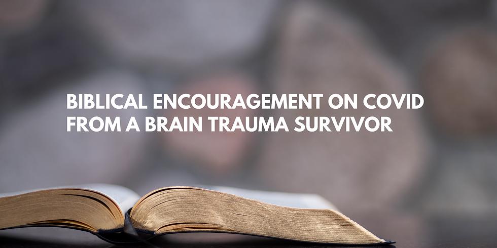 Biblical Encouragement on COVID from a Brain Trauma Survivor // Danny Yamashiro