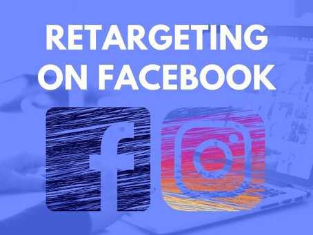 The Power of Facebook Retargeting For Your Business