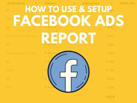 How To Use & Setup a Facebook Ads Report