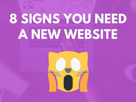 Top 8 Signs You Need a New Website