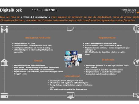 DigitalKiosk n°32 - Newsletter Digital & Innovation Juillet 2018