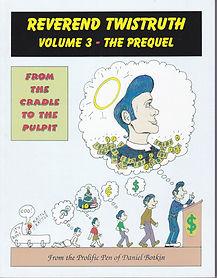 Rev Twistruth Vol 3 Comic Book Daniel Botkin