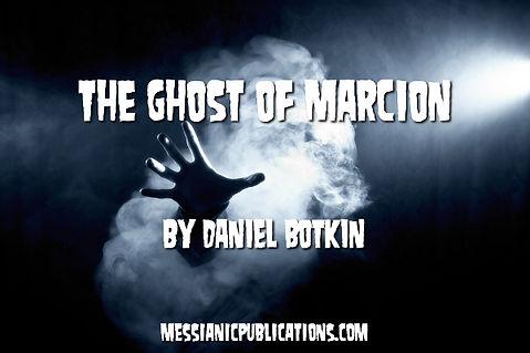 the-ghost-of-marcion-daniel-botkin.jpg