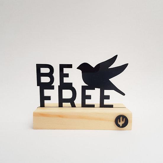 Palavra BASE Be Free