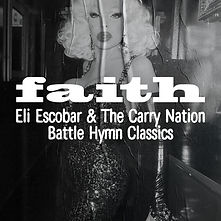 Faith_eliescobarthecarrynation_playlist.