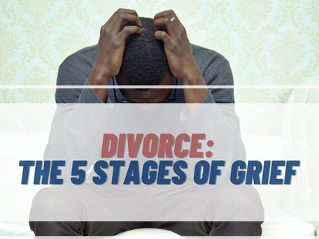 Divorce: The 5 Stages of Grief