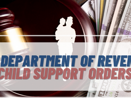 When Does The Department Of Revenue Get Involved In Child Support Cases?