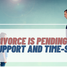 My Divorce Is Still Pending: Can I Get Child Support or Time-Sharing Until It Is Settled?