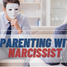 Co-Parenting with a Narcissist