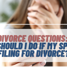 I Think My Husband/Wife Is Planning To File For Divorce. What Should I Do?