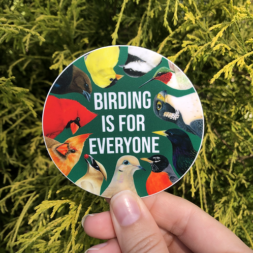 Birding is for Everyone | Small Circle Sticker