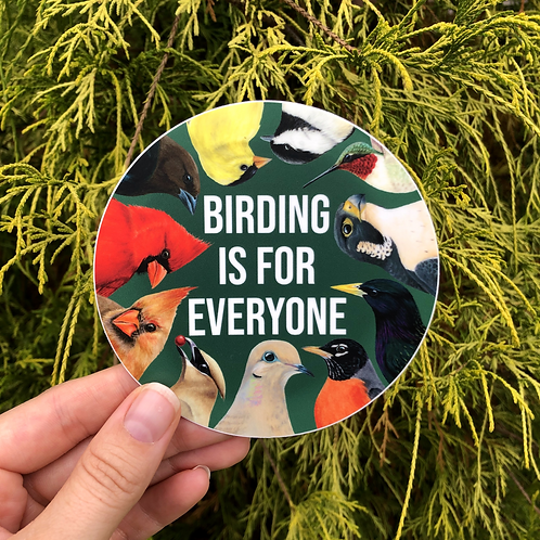 Birding is for Everyone Circle Sticker