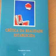 Volviendo a leer filosofía... Por fin recupero un gran libro... Crítica de la realidad establecida d