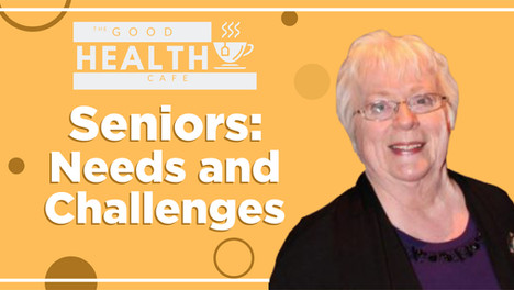 Seniors: needs and challenges
