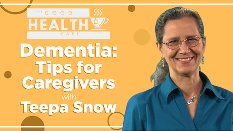 Dementia: Tips for caregivers