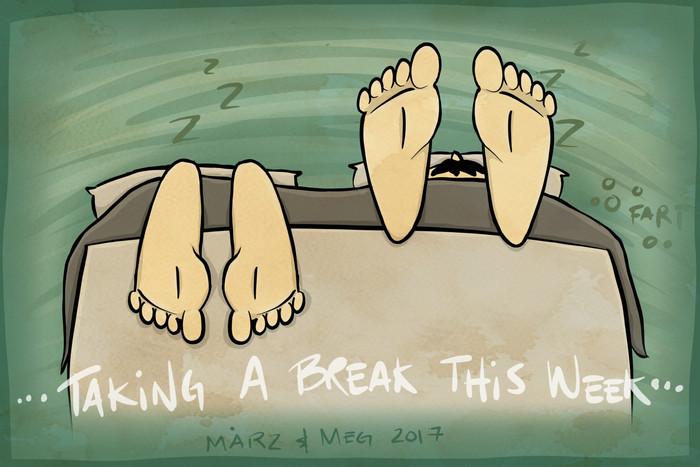Taking A Break...