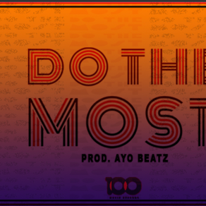 Komo Unleashes 'Do The Most' | MUSIC