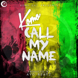 Komo - Call My Name
