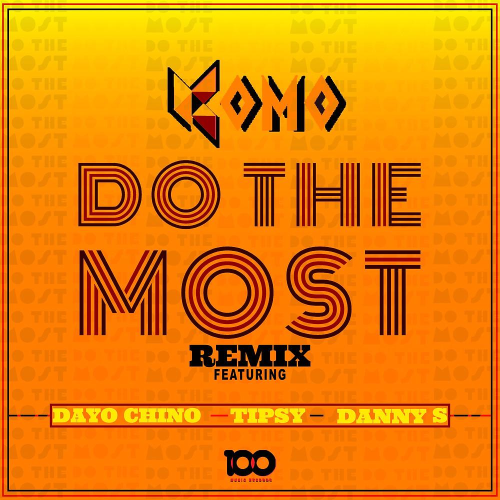 Do The Most (Remix) (Artwork)