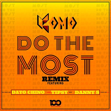 Do The Most - Remix (Artwork).jpg