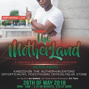 Komo Performing at THE MOTHERLAND | 26th May 2017