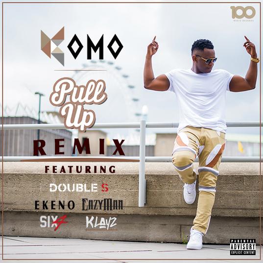 Komo - Pull Up (Remix)