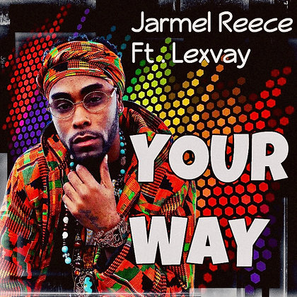 Your Way (feat. Lexvay) - Single