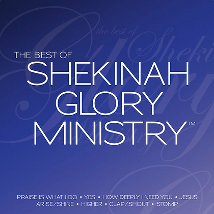 The Best of Shekinah Glory Ministry (Live)