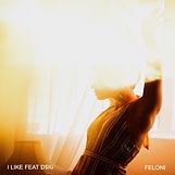 FELONI - I LIKE feat D$Ki