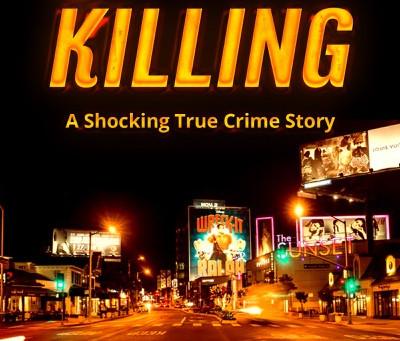 Serial Killers Terrorize Sunset Strip: A Shocking True Crime Story