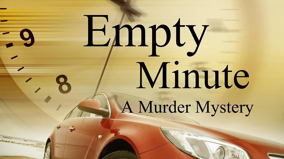 Empty Minute: A Murder Mystery/paperback