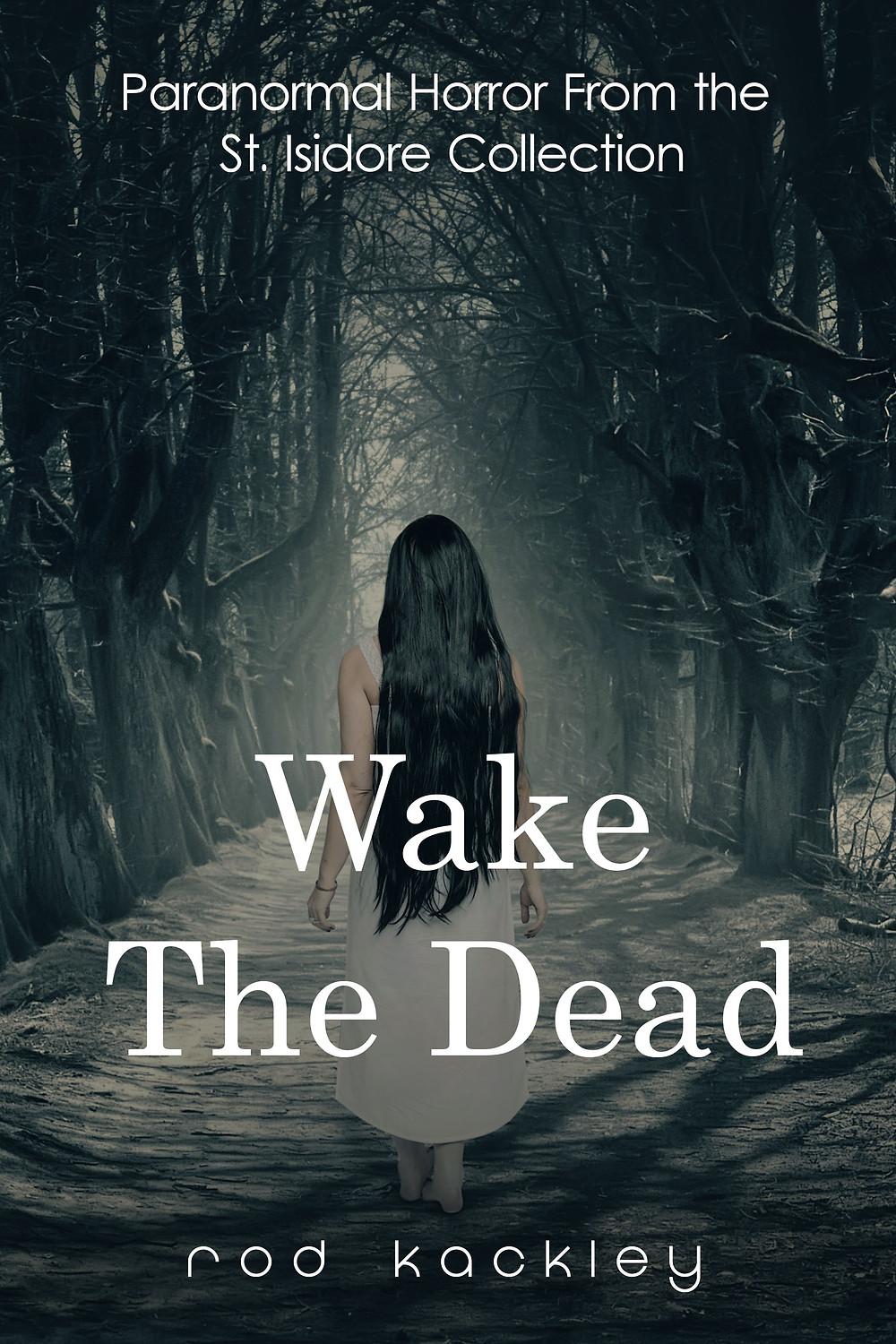 Wake the Dead Rod Kackley